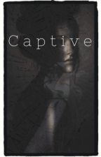 Captive by 0Were_All_Mad_Here0