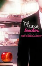 Please, teacher || EXO by MitcheKiller117