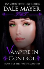 Vampire in Control - book 9 by DaleMayer
