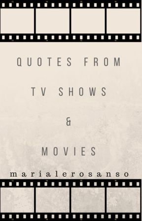 Quotes From Tv Shows Movies Tv Show Being Humanus Wattpad