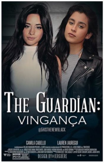 The Guardian: Vingança