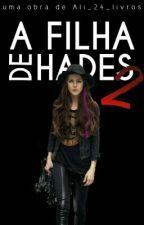 A Filha De Hades (Book 2) by Ali_24_livros