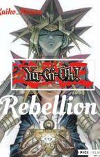 Yu-Gi-Oh: Rebellion by Casper_Rose