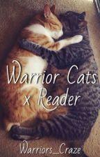 Warrior Cats x Reader by Warriors_Craze