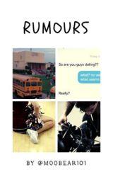 Rumors by MooBear101