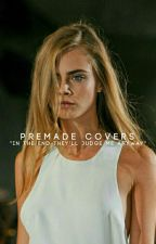 Premade Covers {CLOSED TEMPORARILY} by THAT_NIRVANA_CHICK