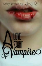 a Love Story of Vampire [One Shoot] by al-al12