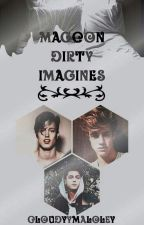 Magcon/o2l And More Dirty Imagines  by Cloudyymaloley