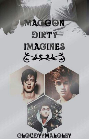 Magcon/o2l And More Dirty Imagines