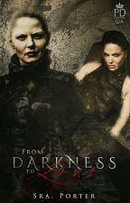 From Darkness To Love by SraPorter