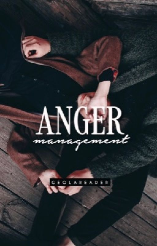 Anger Management by GeolaReader