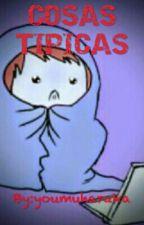 Cosas Tipicas by Mei_nanase_kudo_21