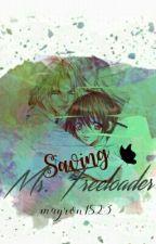 Saving Mr. Freeloader by mayron1823