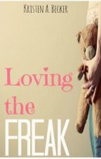 Loving the Freak (boyxboy) by BreathlessHistory
