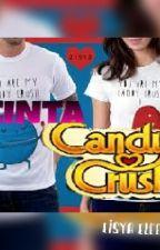 Cinta Candy Crush by Eisya_Elieesa