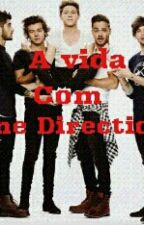 A Vida Com One Direction by Raphhella