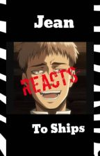 Jean REACTS to AoT ships!!!! by Eremika_Trash
