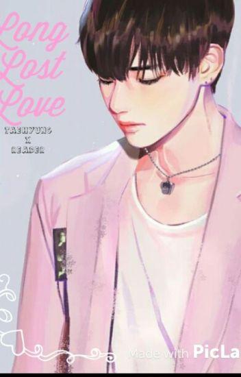 Long Lost Love (Reader X Taehyung Smut) - Oop  - Wattpad