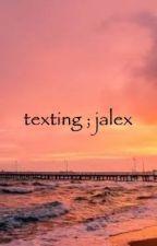 texting; jalex  by rednorski