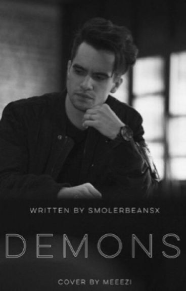 Demons ( A Brendon Urie a.u )