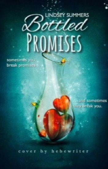 Bottled Promises