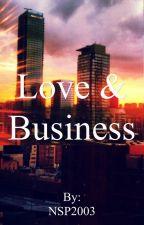 Love and  Business by NSP2003