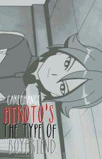 ▷Hiroto's The Type Of Boyfriend by Harakuro