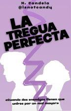 La Tregua Perfecta. by -aphrxditevibes