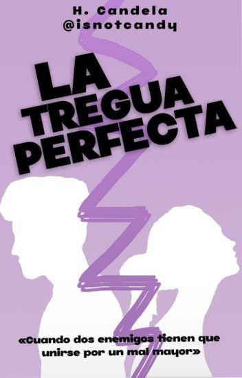 La Tregua Perfecta.