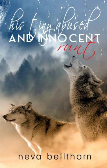His Tiny Abused And Innocent Runt  ('Moonlight' Series: Book #1)