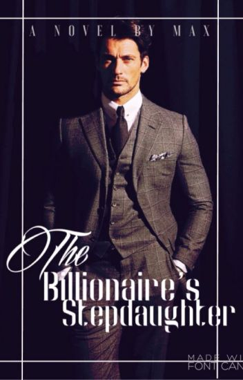 The Billionaire's Stepdaughter