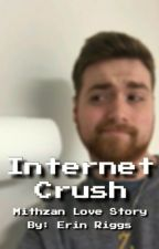 Internet Crush // mithzan by Sindelant