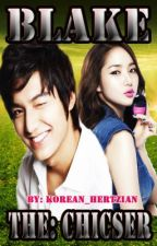 BLAKE: THE CHICSER [Lee Min ho & Park Min Young] - (On - Going) by 0korean_hertzian0