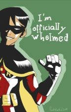 I'm Officially Whelmed - Young Justice Memes by xX_Fang_Xx