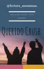 querido Crush by lectora_Anonimaa