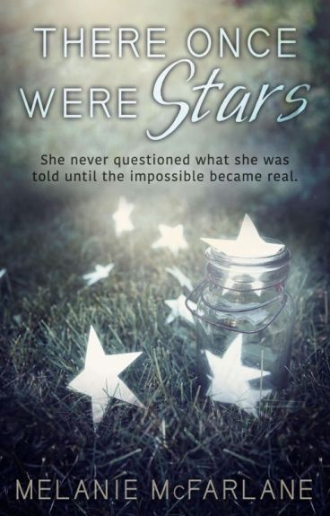 There Once Were Stars (Chapter 1 Sampler) by mcfarlanebooks