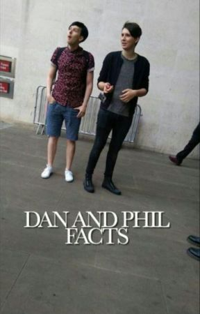 dan and phil facts by fakehowell