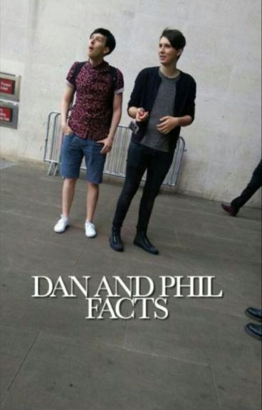 dan and phil facts