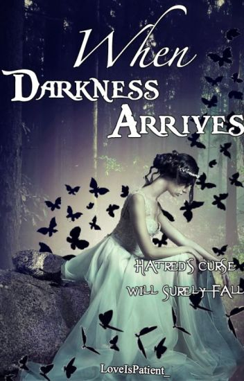 """When Darkness Arrives (Previously called """"Beauty's Melody"""")"""