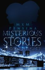 Misterious stories from the city by Sinadana