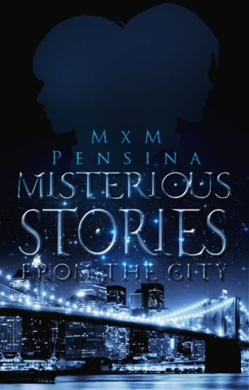 Misterious stories from the city