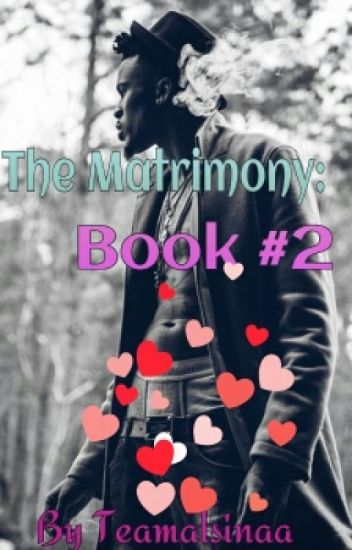 The Matrimony Book#2 (Completed)