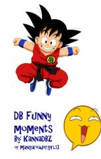 Dragon Ball Funny Moments by mangareadergirl13