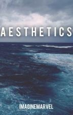 Aesthetics by Imaginemarvel