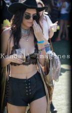 Kendall Jenner Imagines by BreakfastAtTiffanyJs
