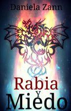 Rabia y Miedo by DanielaZann
