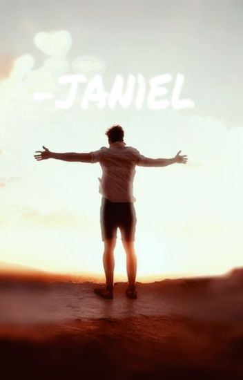 Janiel One shots