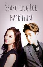 Searching for Baekhyun by miss_jihyo