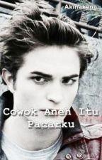 Cowok Aneh Itu Pacarku by arbiarbii