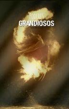 Poderes Grandiosos by ValeriaNutella123